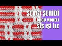 JAKAR DESENLİ SEVGİ ŞERİDİ ÖRNEĞİ TÜRKÇE VİDEOLU ÖRGÜ MODELİ   Nazarca.com