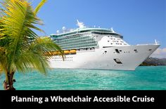 Planning a Wheelchair Accessible Cruise http://wsrsolutions.com/planning-a-wheelchair-accessible-cruise/