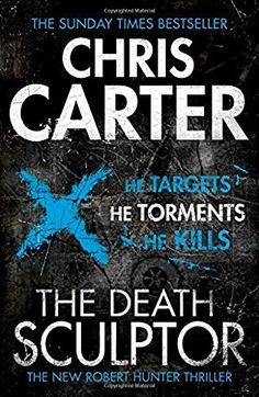 The Death Sculptor - Chris Carter