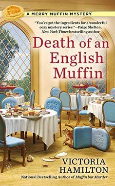 Death of an English Muffin (A Merry Muffin Mystery) by Victoria Hamilton, http://www.amazon.com/dp/B00Q5DLWEO/ref=cm_sw_r_pi_dp_GZmHub14MBW3W