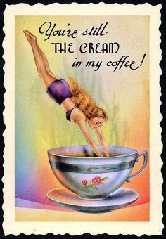 Vintage Coffee Poster | You're all the cream in my #coffee