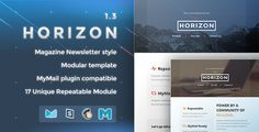 Horizon - Responsive Email Template by nutzumi  Template Builder by Campaign Monitor, MailChimp, and MyMail (Wordpress Plugin) Compatible with FreshMail 6 color style (Blue, Cyan, Green, Purple, Red, Orange.) Commented HTML. Flexible table structure (delete/copy/replace). Resp