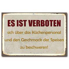 http://www.amazon.de/Wanddekoration-Blechschild-verboten-K%C3%BCchenpersonal-beschweren/dp/B00KFCUTOU/ref=sr_1_44?s=kitchen&ie=UTF8&qid=1400501625&sr=1-44&keywords=cuadros+lifestyle