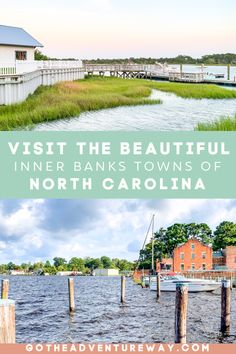 8 Inner Banks Towns in NC - You Must Visit! - Go The Adventure Way North Carolina Day Trips, Outer Banks North Carolina, North Carolina Beaches, North Carolina Mountains, Vacation Places, Best Vacations, Vacation Spots, Places To Travel, Places To Go