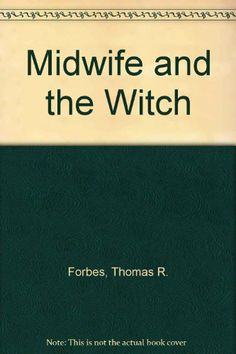 Midwife and the Witch