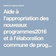 Aide à l'appropriation des nouveaux programmes2016  et à l'élaboration commune de progressions de cycles