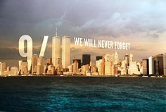 9/11 We Will Never Forget usa america patriotic new york american flag new york city ny september 11 911 sept 11 never forget twin towers 9/11 9-11 world trade center wtc