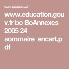 www.education.gouv.fr bo BoAnnexes 2005 24 sommaire_encart.pdf