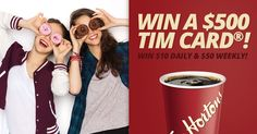 Win a $10, $50 or $500 TimCard