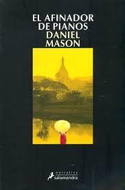 """""""El afinador de pianos"""" de Daniel Mason. Libro leído en los clubes de lectura de la Biblioteca Pública de Soria."""