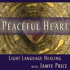 Join me for Light Language Healing.  Click on pin to learn more and to register. #lightlanguage #healing #jamyeprice