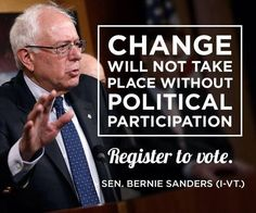Image result for bernie sanders quote about voting