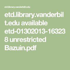 etd.library.vanderbilt.edu available etd-01302013-163238 unrestricted Bazuin.pdf