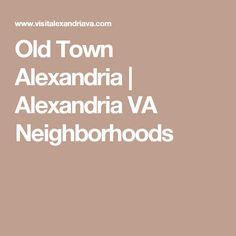Old Town Alexandria | Alexandria VA Neighborhoods