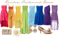 """Rainbow Bridesmaid Dress Idea"" by michelleacurtin on Polyvore"