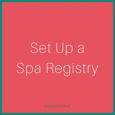 Make it ridiculously easy for people to give gifts to your spa - sometimes it can be as simple as having a spa wish list where your clients can easily request the services they love.