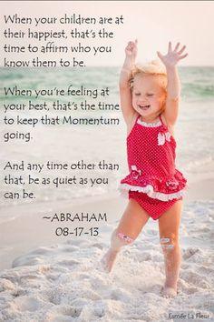 *Abraham-Hicks Quote