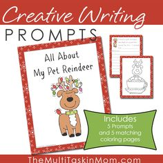 "FREE ""All About My Pet Reindeer"" Creative Writing Prompts"