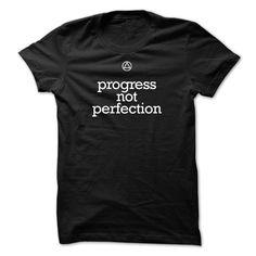Progress Not Perfection AA Slogan T Shirts   Hoodies T-Shirts, Hoodies. SHOPPING NOW ==► https://www.sunfrog.com/LifeStyle/Progress-Not-Perfection--AA-Slogan-T-Shirts--Hoodies.html?id=41382