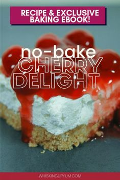 Quick and easy no-bake cherry delight recipe using cherry pie filling, cream cheese, and cool whip. smooth and sweet, making a perfect holiday dessert! Cool Whip Desserts, Cherry Desserts, Easy Desserts, Baking Desserts, Dessert Recipes, Cheesecake Recipes, Homemade Cake Recipes, Baking Recipes, Baking Tips