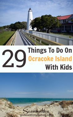 29 unique and exciting things to do on Ocracoke Island with kids! #travel #northcarolina #visitnc #travelnc #travelwithkids #ocracokeisland