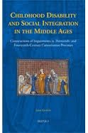 Kuuliala, Jenni Childhood disability and social integration in the middle ages : constructions of impairments in thirteenth- and fourteenth-century canonization processes / by Jenni Kuuliala Turnhout: Brepols, 2016 http://cataleg.ub.edu/record=b2190330~S1*cat