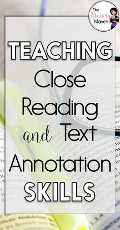 The Literary Maven: Teaching Close Reading & Text Annotation Skills Close Reading Lessons, Close Reading Strategies, Writing Strategies, Reading Resources, Reading Activities, Middle School Reading, Middle School English, Gymnasium, School