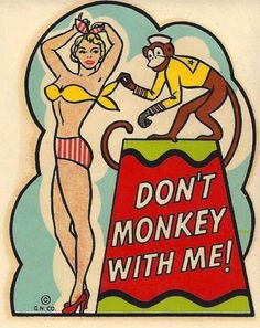 Don't monkey with me! ❣Julianne McPeters❣ no pin limits