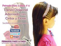 ▶ Peinado Paso a Paso # 6 - Trenza Diagonal Adornada con cintas y flores - YouTube