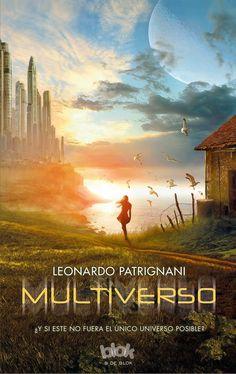 La Guardia de Los Libros : Multiverso, Saga Multiverso 1, Leonardo Patrignani...