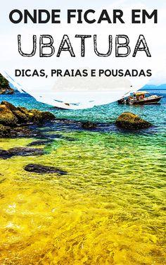 Ubatuba, litoral norte de São Paulo: Dicas de onde ficar. Descubra quais são as melhores praias, hostels, pousadas e hotéis para você se hospedar na cidade. E claro, levando em consideração as características da sua viagem.