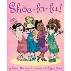 In this exuberant picture book, four girls are searching for the perfect shoes to match their perfect party dresses and hair. When they strike out at the store, the girls decide to get out their craft supplies to create their own perfect shoes. It's a fun book full of bouncy rhymes and glittery illustrations that preschool age girls are bound to enjoy.
