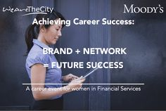 Moody's and WeAreTheCity Career Success Event