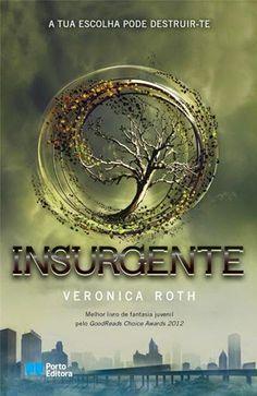 """Bloguinhas Paradise: Opinião - """"Insurgente"""", Veronica Roth"""