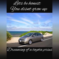Alright let's be totally honest here guys cmon none of us had a dream driving a Prius going on the only two weeks off of work you get. No were better that. @wealthywords #quote #quotes #quoteoftheday #success #entrepreneur #pretty #beach #prius #toyota #life #work #sundaymorning #sundayfunday #sunday #luxury #car #chill #l4l #lifestyle #like4like #wordsofwisdom #inspirationalquote #inspiration #inspirationalquotes #motivated #motivation #motivationalquotes by s.s__motivation