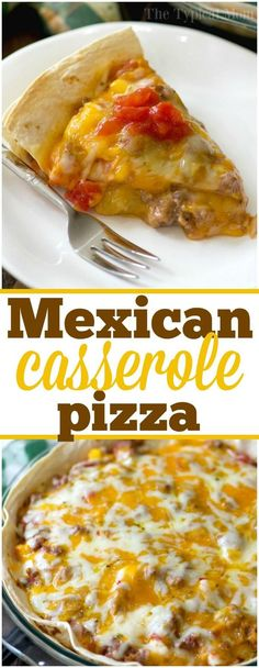 This easy Mexican pizza casserole is just amazing! Cheesy layered tortillas with chunky salsa and beef, it's my family's favorite comfort food! via @thetypicalmom