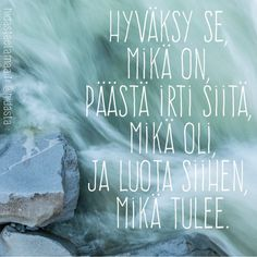 Wise Quotes, Words Quotes, Motivational Quotes, Finished Quotes, Finnish Words, Word Fonts, Quotes About Everything, Think, Inspirational Thoughts