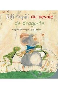 Toti copiii au nevoie de dragoste + DVD - Brigitte Weninger, Eve Tharlet. Varsta: 2+;  Intr-o zi, doi pui de broasca raman orfani. Corbul, cartita si ariciul ar vrea sa ii ajute, dar nici unul nu stie cum sa faca asta. Un acoperis deasupra capului, hrana si mai ales, multa iubire, iata lucrurile de care ei au nevoie …si pe care, din fericire, le vor primi.
