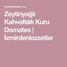 Zeytinyağlı Kahvaltılık Kuru Domates | İzmirdenlezzetler