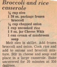 Broccoli & Rice Casserole Recipe Clipping More FULL RECIPE HERE Green Rice Recipe green rice recipe green rice recipe spinach green peas a. Retro Recipes, Old Recipes, Vintage Recipes, Cookbook Recipes, Side Dish Recipes, Rice Recipes, Cooking Recipes, Recipies, Family Recipes