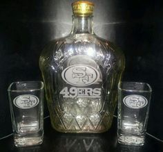 Etched San Francisco 49ers Crown Royal Bottle with Two Glasses | eBay.. Must have!!