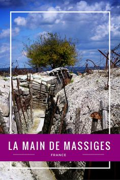 Trekking through the WWI trenches of La Main de Massiges in France with kids