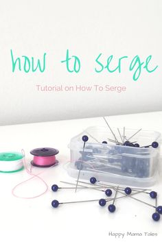 Finally learn how to serge tutorial about starting, stopping and unpicking your serged stitch!