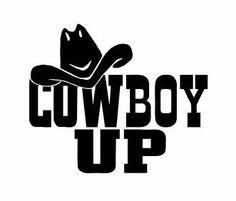 Cowboy Up Diecut Vinyl Decal, cowgirl up decals, cowboy decals . Horse Birthday Parties, Cowboy And Cowgirl, Urban Cowboy, West Art, Cricut Tutorials, Badass Quotes, Cricut Creations, Vinyl Decals, Car Decals