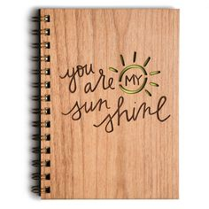 You Are My Sunshine, Anniversary Gift, Love Journal by Cardtorial on Etsy https://www.etsy.com/listing/183505181/you-are-my-sunshine-anniversary-gift