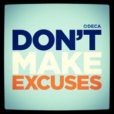 Jan 28. Don't Make Excuses