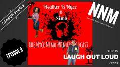 The Nyce Nimo Minute Episode 8...Season Finale!