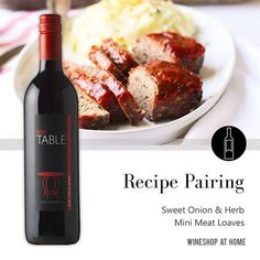 Try pairing Sweet Onion & Herb Mini Meat Loaves with the Table Red Wine, a pleasing, easy-to-drink red. With just 5 ingredients, this recipe is perfect to whip up on a busy weeknight.  Read the recipe here:  http://wsah.co/bCN8T