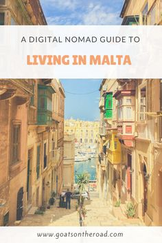 A Digital Nomad Guide to Living in Malta | Best Digital Nomad Spots In The World | Moving To Malta Tips | Malta Travel Tips | Internet Connection In Malta | European Digital Nomad Cities