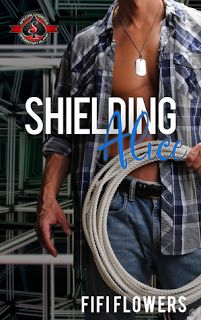 Book Reviewed: Shielding Alice (Special Forces: Operation Alpha)   My Rating: 5 Stars   Author: Fifi Flowers   Publication Date: 5/22/20...